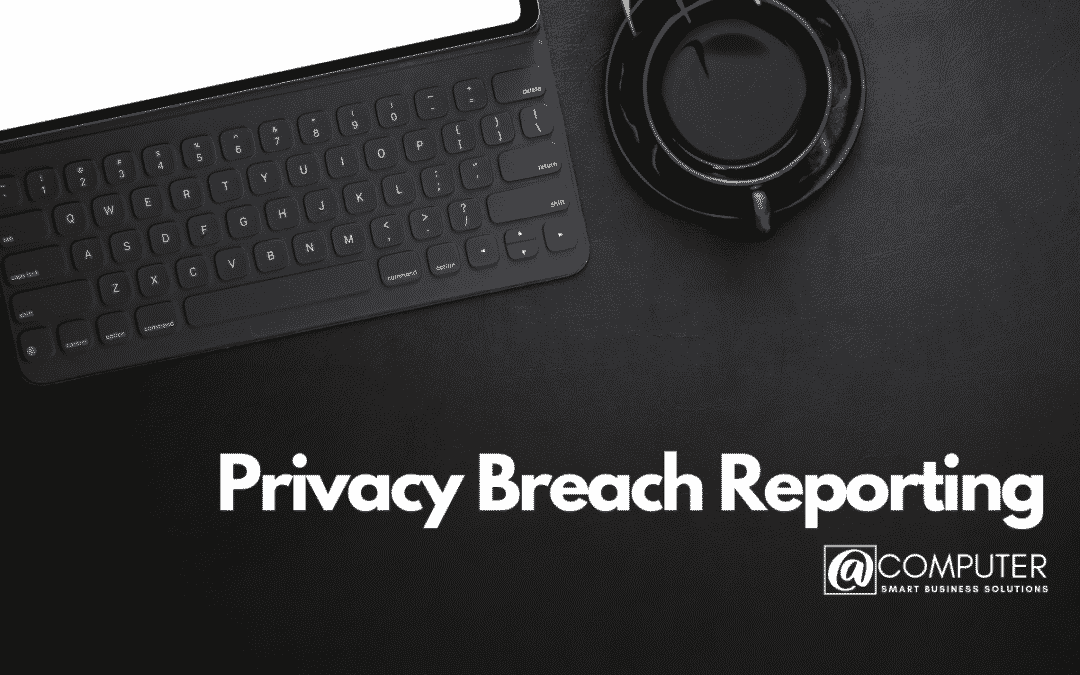 Privacy Breach Reporting